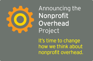 announcing the Nonprofit Overhead Project graphic